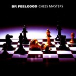 Dr. Feelgood, Chess Masters mp3