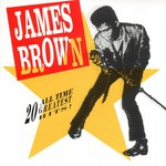 James Brown, 20 All Time Greatest Hits!