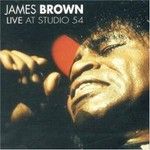 James Brown, Live At Studio 54