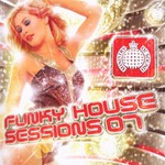 Various Artists, Ministry of Sound: Funky House Sessions 2007