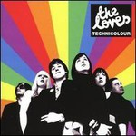 The Loves, Technicolour