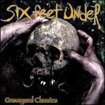 Six Feet Under, Graveyard Classics