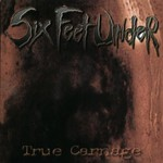 Six Feet Under, True Carnage
