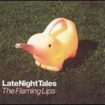 The Flaming Lips, LateNightTales mp3