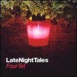 Four Tet, LateNightTales mp3