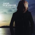 Anna Ternheim, Somebody Outside
