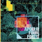 Apollo 440, Gettin' High on Your Own Supply