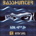 Basshunter, LOL