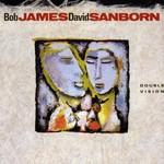 Bob James & David Sanborn, Double Vision