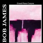 Bob James, Grand Piano Canyon