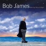 Bob James, Morning, Noon & Night