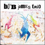 Bob James, Take It From The Top
