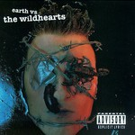 The Wildhearts, Earth vs. The Wildhearts