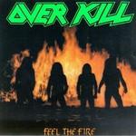 Overkill, Feel the Fire