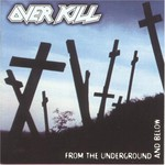 Overkill, From the Underground and Below mp3