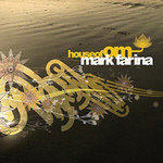 Mark Farina, House Of OM