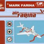 Mark Farina, Air Farina