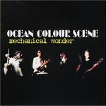 Ocean Colour Scene, Mechanical Wonder