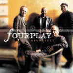 Fourplay, Heartfelt