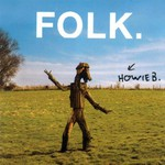 Howie B, Folk.