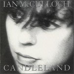 Ian McCulloch, Candleland
