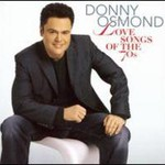 Donny Osmond, Love Songs of the '70s