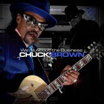 Chuck Brown, We're About the Business