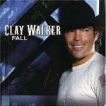 Clay Walker, Fall