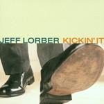 Jeff Lorber, Kickin' It