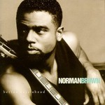 Norman Brown, Better Days Ahead