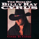 Billy Ray Cyrus, The Best of Billy Ray Cyrus: Cover to Cover
