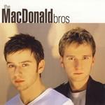 The MacDonald Bros, The MacDonald Bros