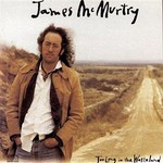 James McMurtry, Too Long in the Wasteland