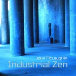 John McLaughlin, Industrial Zen mp3
