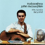 John McLaughlin, My Goal's Beyond mp3