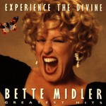Bette Midler, Experience the Divine: Greatest Hits