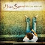 Dave Barnes, Chasing Mississippi