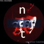 Ric Ocasek, Negative Theater