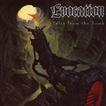 Evocation, Tales From the Tomb