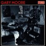 Gary Moore, Still Got the Blues