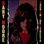 Gary Moore, Back On The Streets