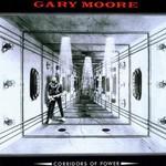 Gary Moore, Corridors of Power