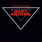 Gary Moore, Victims of the Future