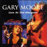 Gary Moore, Live at the Marquee