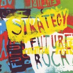 Strategy, Future Rock