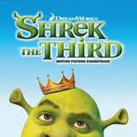 Various Artists, Shrek the Third: Motion Picture Soundtrack mp3