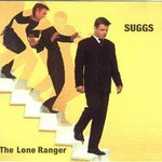 Suggs, The Lone Ranger