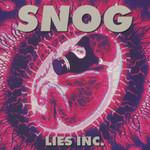 Snog, Lies Inc.