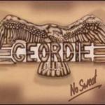 Geordie, No Sweat