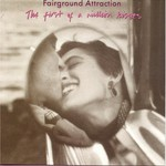 Fairground Attraction, The First of a Million Kisses